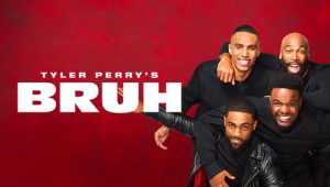 Tyler Perry's Bruh: 1×20