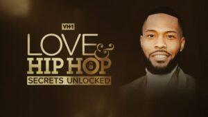 Love & Hip Hop: Secrets Unlocked: 1×4