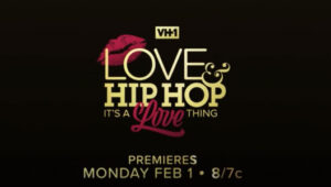 Love & Hip Hop: It's A Love Thing