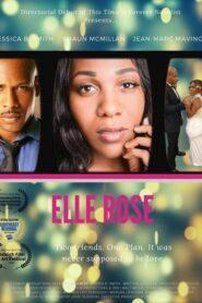 Elle Rose: The Movie