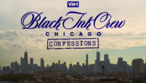 Black Ink Crew: Chicago Confessions